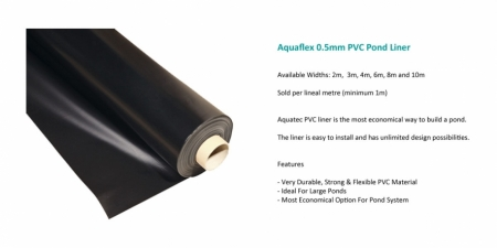 Aquaflex 0.5mm PVC Pond Liner - $10.00 Per Square Metre